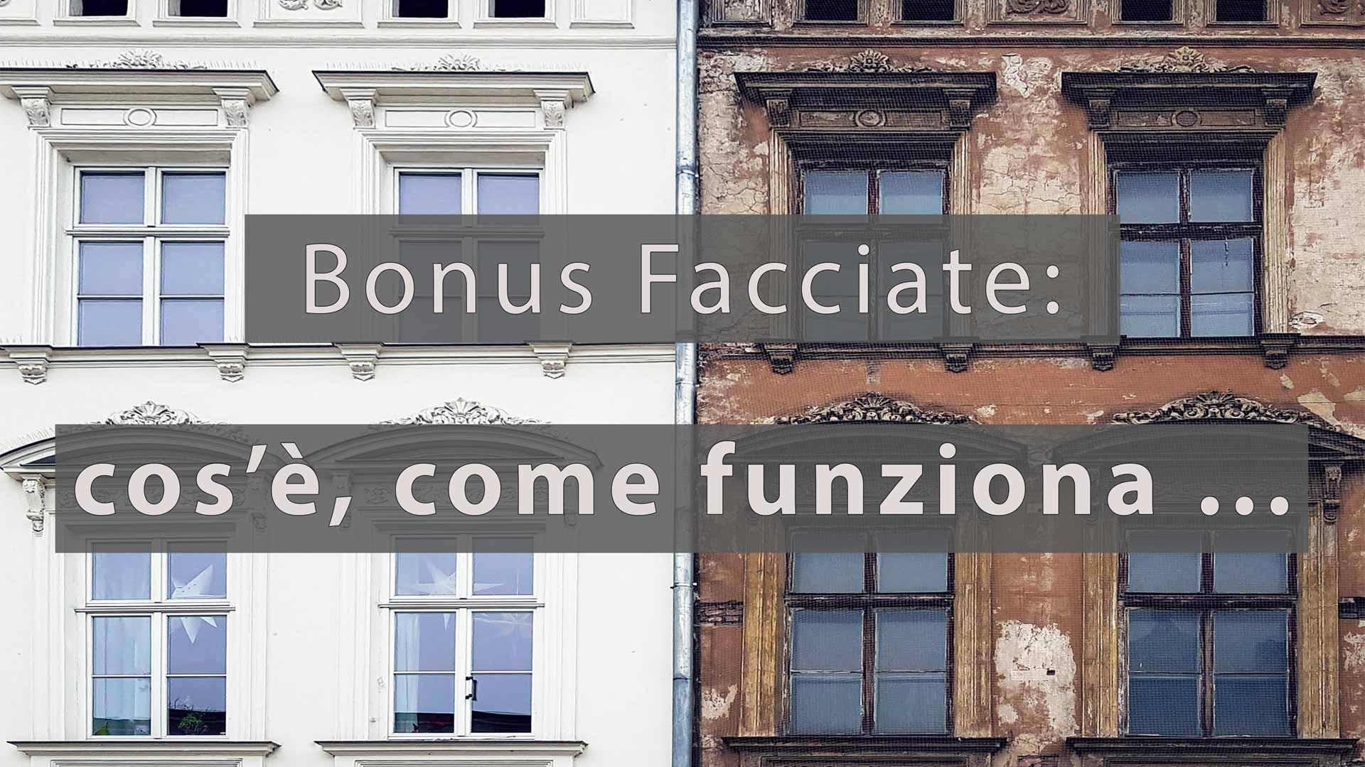 Bonus Facciate: cos'è, come funziona, a chi spetta!