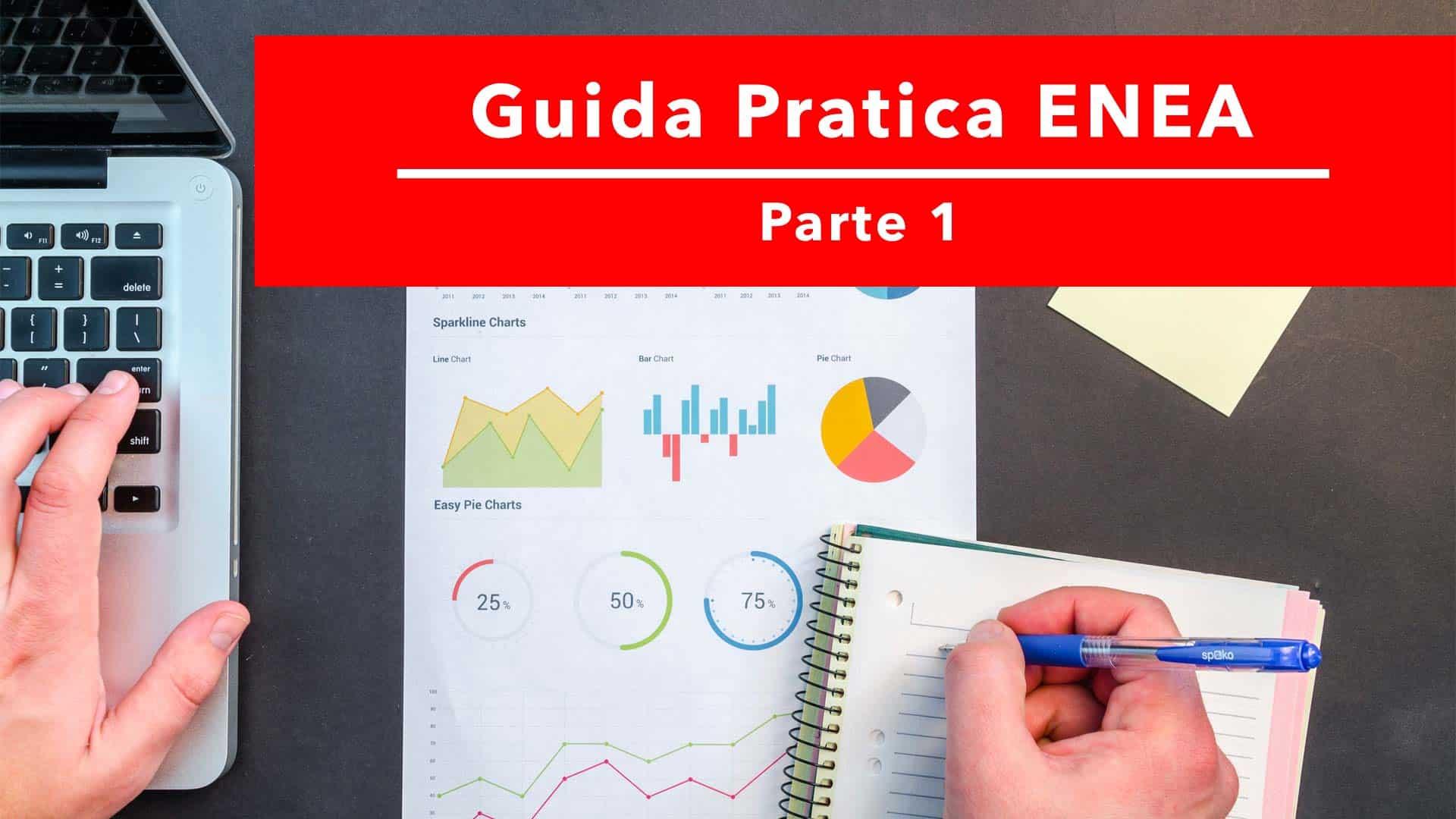 Guida: come fare i documenti e la pratica per la detrazione Enea - 1a parte