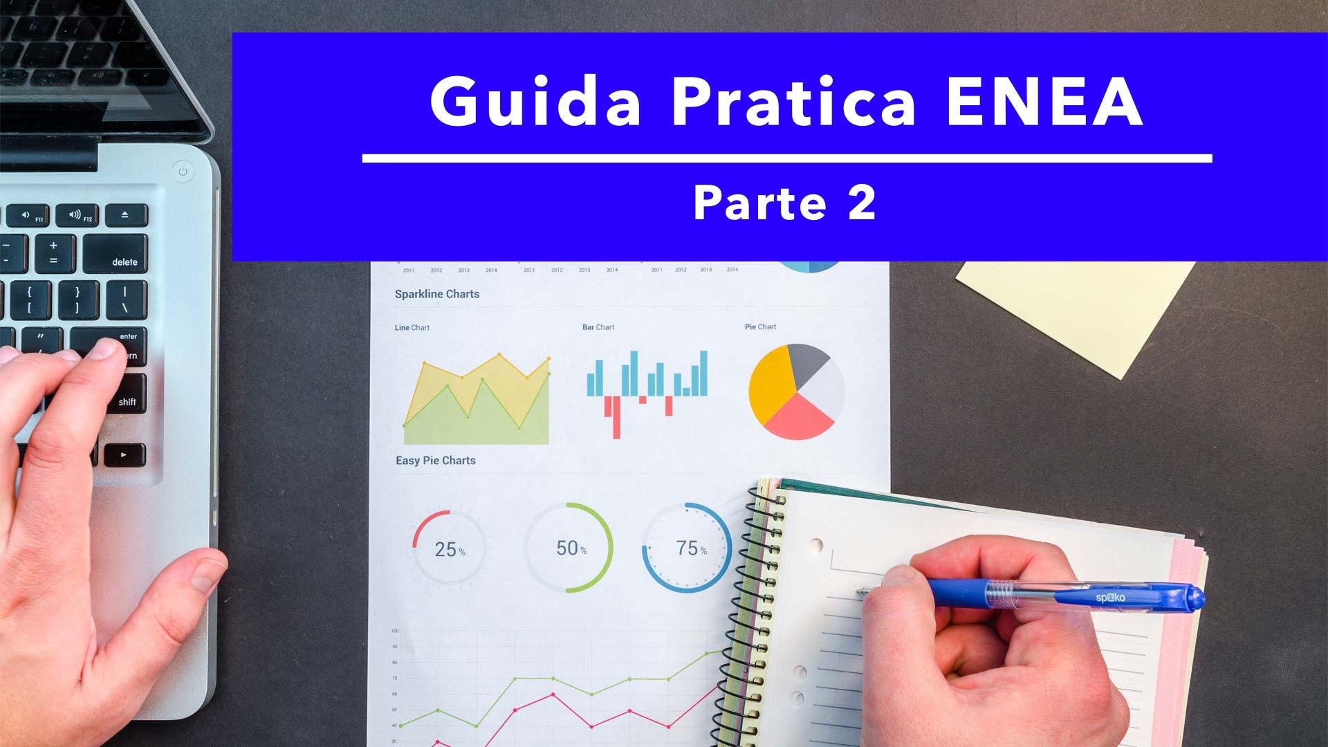 Guida: come fare i documenti e la pratica per la detrazione Enea - 2a parte